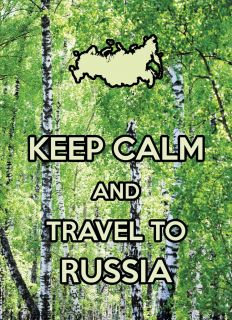 Почтовая открытка KEEP CALM and travel to Russia